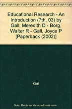 Educational Research - An Introduction (7th, 03) by Gall, Meredith D - Borg, Walter R - Gall, Joyce P [Paperback (2002)]