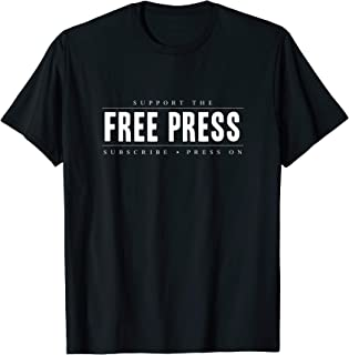 Support the Free Press Shirt, Political Journalist Press On