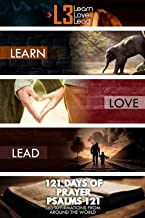 121 Days of Prayer(365 affirmations from around the world): Learn, Love, & Lead, We come to H.E.A.L. the city in H.E.E.L....