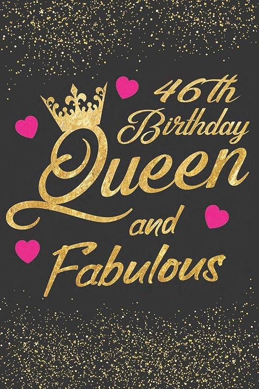しつけ一般化する不調和46th Birthday Queen and Fabulous: Keepsake Journal Notebook Diary Space For Best Wishes, Messages & Doodling - Lined Paper For Planner And Notes (Happy Birthday Keepsake Women Gifts)
