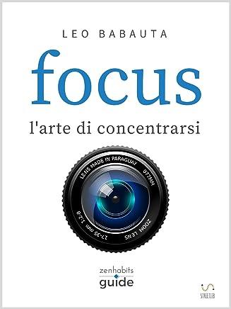 Focus - larte di concentrarsi