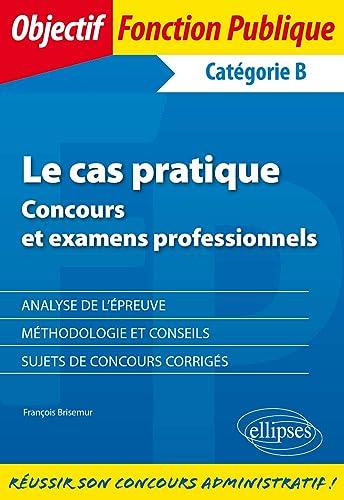 Books By Francois Brisemur_le Cas Pratique Categorie B Objectif ...