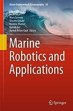Marine Robotics and Applications (Ocean Engineering & Oceanography Book 10)