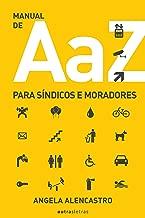 Manual de A a Z para síndicos e moradores (Portuguese Edition)