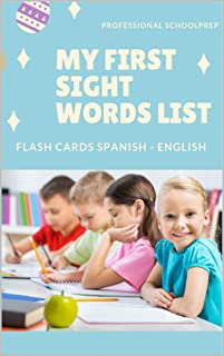 My First Sight Words List Flash Cards Spanish - English: Easy and Fun learning games with full Dolch sight word vocabulary in Spain language meaning. Practice ... making sentences worksheets with pictures