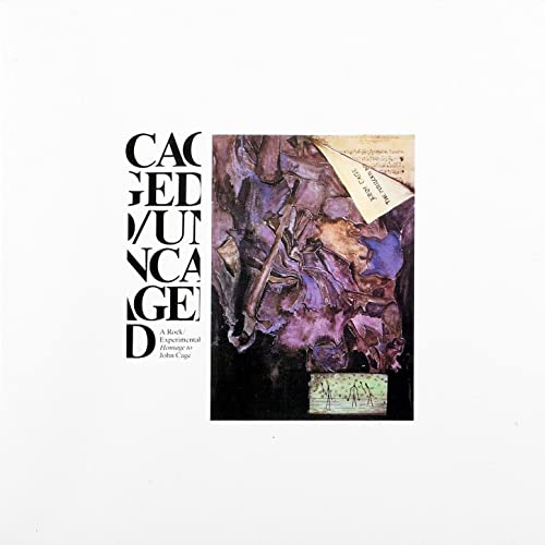 Caged/Uncaged (A rock, experimental homage to John Cage) by Various