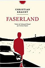 Faserland (LITT ETRANGERE) Format Kindle