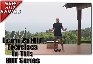 25 HIIT Workout Training Cardio for Beginner at Home Exercises Videos to Burn Fat, Improve Endurance and Build Strength