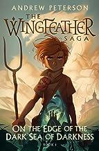 On the Edge of the Dark Sea of Darkness (The Wingfeather Saga)