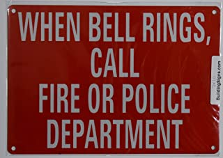 When Bell Ring Call FIRE OR Police DEPT. Sign (Reflective !!!!!!! Red,Aluminum 7X10)