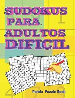 Sudokus Para Adultos Dificil: Juegos Mentales Para Adultos