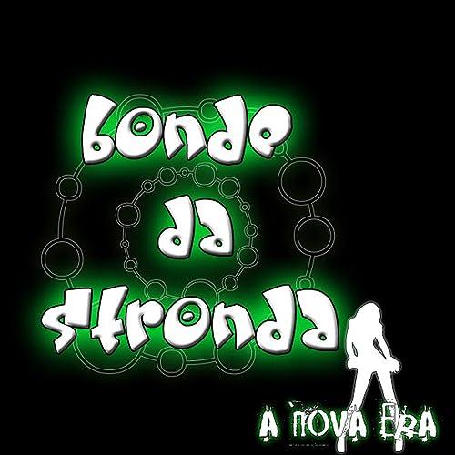STYLE DA STRONDA STRONDA CD BAIXAR BONDE