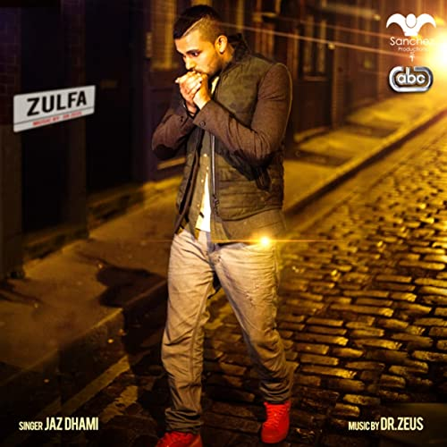 Zulfa by Shortie, Fateh & Yasmine Jaz Dhami feat  Dr Zeus on
