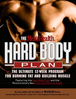 The Men's Health Hard Body Plan : The Ultimate 12-Week Program for Burning Fat and Building Muscle