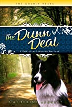The Dunn Deal (The Christine Sterling Mystery Trilogy)