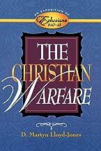 The Christian Warfare: An Exposition of Ephesians 6:10-13