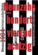 1984 - Neunzehnhundertvierundachtzig: Neuübersetzung von 2021 (German Edition)