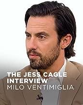The Jess Cagle Interview: Milo Ventimiglia