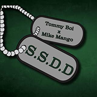 S.S.D.D (feat. Mike Mango) [Explicit]