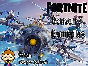 Fortnite Season 7 Gameplay With Mojo Matt