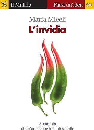 Linvidia (Farsi unidea Vol. 204)