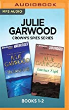 Julie Garwood Crown's Spies Series: Books 1-2: The Lion's Lady & Guardian Angel
