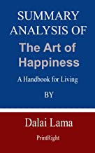 Summary Analysis Of The Art of Happiness: A Handbook for Living By Dalai Lama
