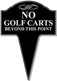 MRC Wood Products No Golf Carts Beyond This Point Aluminum Yard Sign with Stake Included 10x14