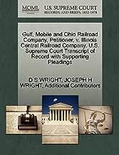 Gulf, Mobile and Ohio Railroad Company, Petitioner, v. Illinois Central Railroad Company. U.S. Supreme Court Transcript of Record with Supporting Pleadings