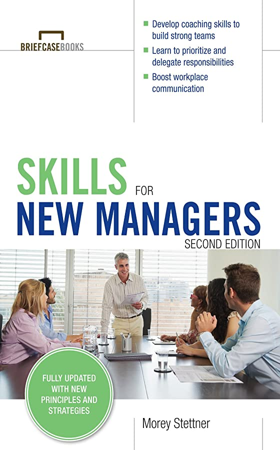 刻む保持する願うSkills for New Managers (Briefcase Books) (English Edition)