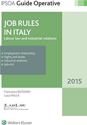 Jobs Rules in Italy: Labour law and industrial relations