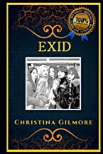 EXID: K-Pop and Girl Group, the Original Anti-Anxiety Adult Coloring Book