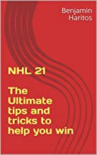 NHL 21: The Ultimate tips and tricks to help you win