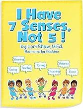 I Have 7 Senses, Not 5!