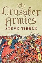 Tibble, S: Crusader Armies
