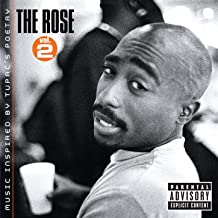 The Rose - Volume 2 - Music Inspired By 2pac's Poetry [Explicit]