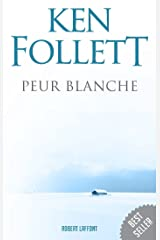 Peur blanche (BEST-SELLERS) Format Kindle