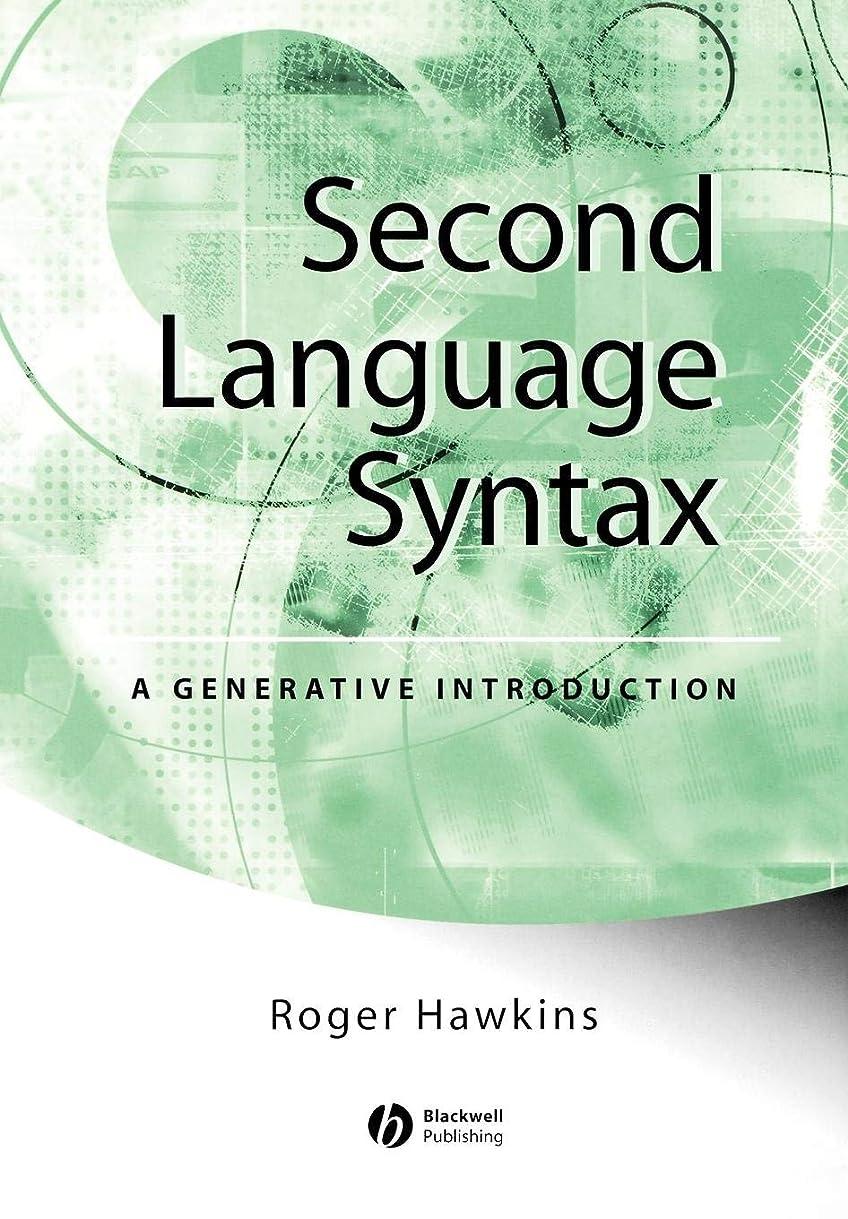 シャベル間に合わせ報復するSecond Language Syntax: A Generative Introduction