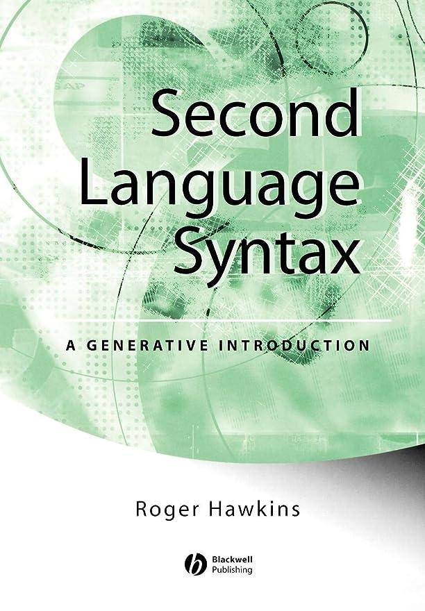 野心的上へガイダンスSecond Language Syntax: A Generative Introduction
