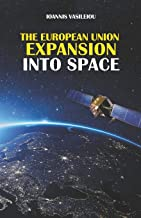 The European Union Expansion Into Space