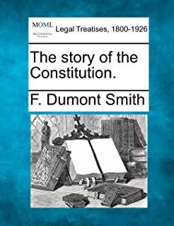 The Story of the Constitution.