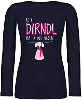 Shirtracer Oktoberfest & Wiesn Damen - Mein Dirndl ist in der Wäsche Weiss - Langarmshirt Damen