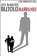 Barrayar (Vorkosigan Saga) (Miles Vorsokigan Book 7) Kindle Edition