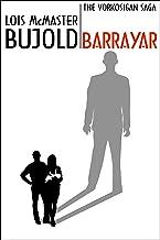 Barrayar (Vorkosigan Saga) (Miles Vorsokigan Book 7)