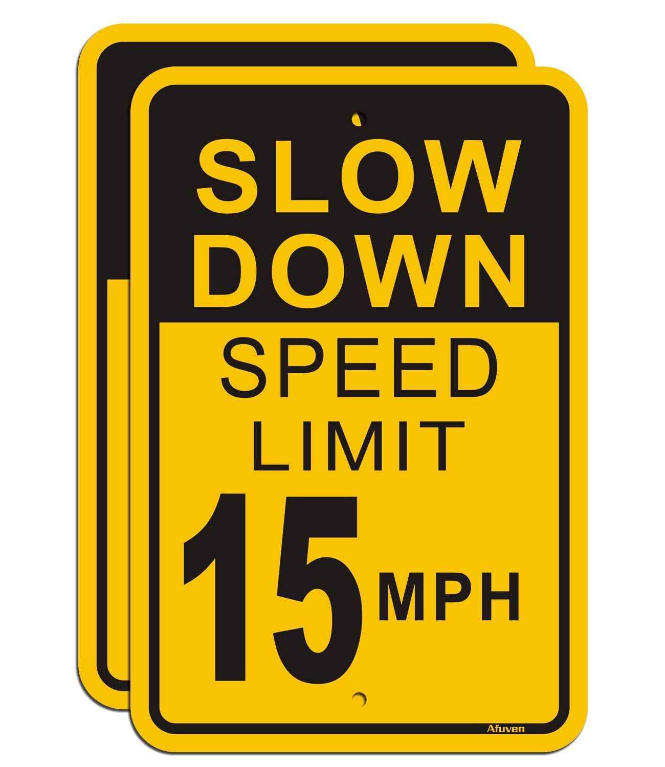 Max 55% OFF Elegant Slow Down Speed Limit 15 MPH 2 Sign Metal Pack 12