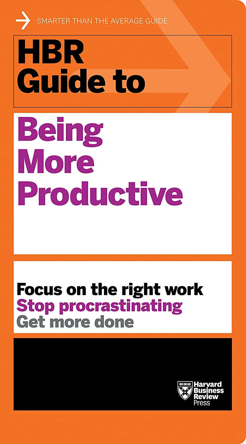 HBR Guide to Being More Productive (HBR Guide Series) (English Edition)