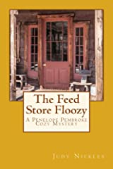 The Feed Store Floozy (The Penelope Pembroke Cozy Mystery Series Book 3) Kindle Edition