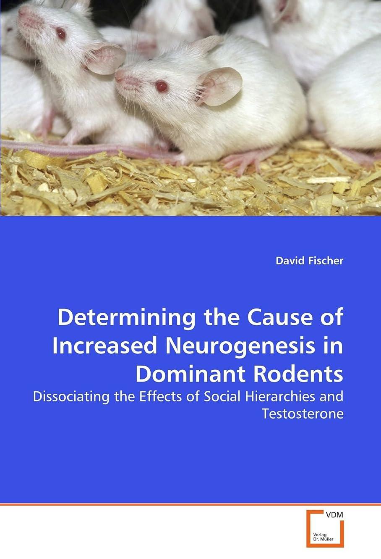 事務所ワンダー外交問題Determining the Cause of Increased Neurogenesis in Dominant Rodents