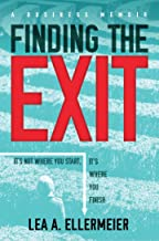 Finding the Exit: It's Not Where You Start, It's Where You Finish