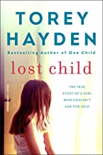 Lost Child: The True Story of a Girl Who Couldn't Ask for Help